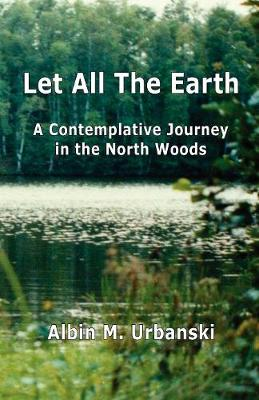 Let All the Earth (Paperback)