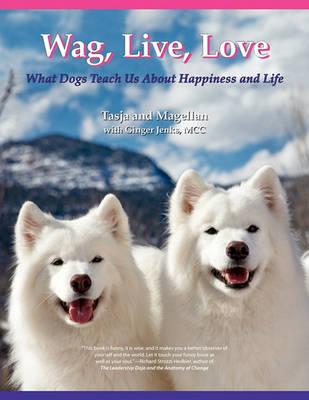 Wag, Live, Love (Paperback)