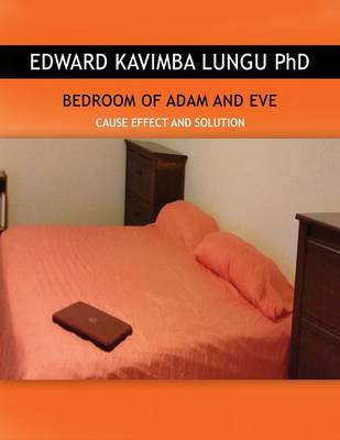 Bedroom of Adam and Eve: Cause Effect and Solution (Paperback)