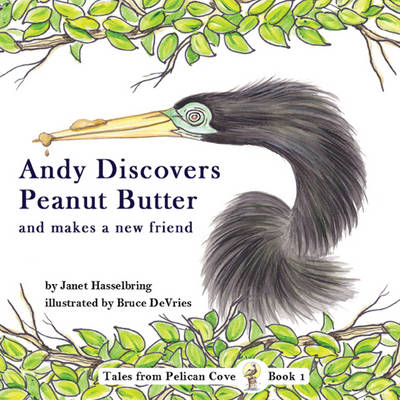 Andy Discovers Peanut Butter & Makes a New Friend (Paperback)