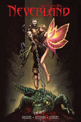 Grimm Fairy Tales Presents: Neverland (Paperback)