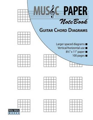 MUSIC PAPER NoteBook - Guitar Chord Diagrams (Paperback)