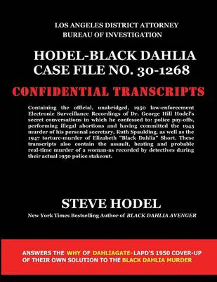 Hodel-Black Dahlia Case File No. 30-1268 (Paperback)