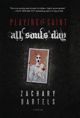 Playing Saint - All Souls' Day (Hardback)
