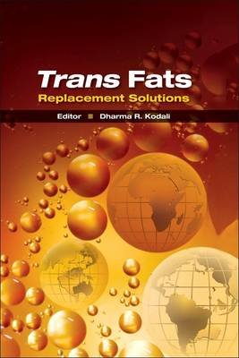 Trans Fats Replacement Solutions (Hardback)