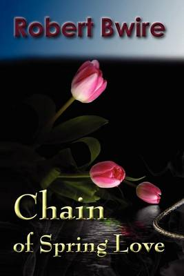 Chain of Spring Love (Paperback)