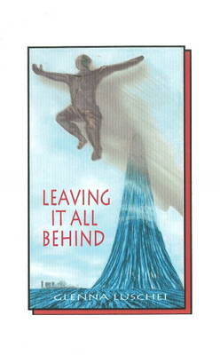 Leaving It All Behind (Paperback)