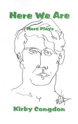 Here We Are: More Plays (Paperback)