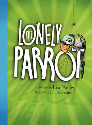 The Lonely Parrot (Hardback)
