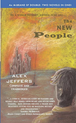 The New People/Elegant Threat: An M-Brane SF Double (Paperback)