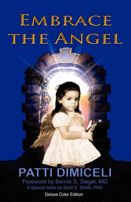 Embrace the Angel-Deluxe Color Edition (Paperback)
