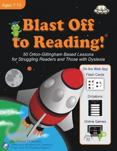 Blast Off to Reading! 50 Orton-Gillingham Based Lessons for Struggling Readers and Those with Dyslexia (Paperback)