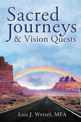 Sacred Journeys and Vision Quests (Paperback)