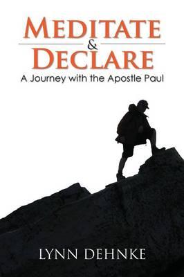 Meditate & Declare (Paperback)