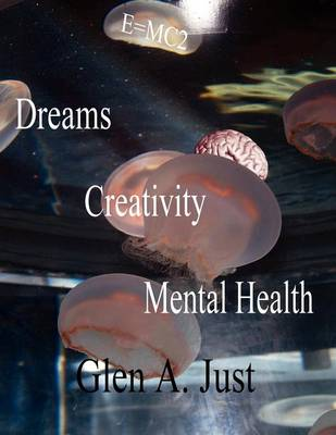 Dreams, Creativity & Mental Health (Paperback)