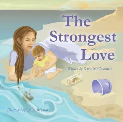 The Strongest Love (Hardback)
