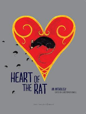 Heart of the Rat: An Anthology (Paperback)