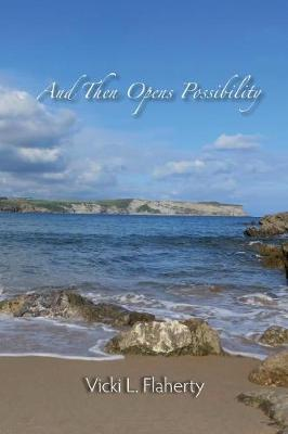 And Then Opens Possibility (Paperback)