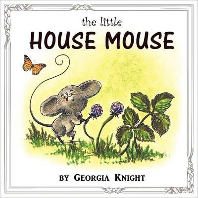 The Little House Mouse (Paperback)