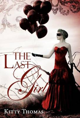 The Last Girl (Hardback)