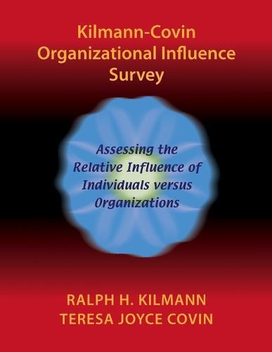 Kilmann-Covin Organizational Influence Survey (Paperback)