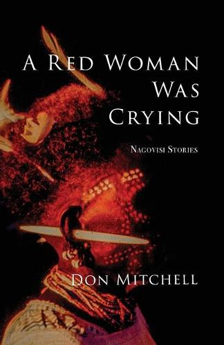 A Red Woman Was Crying (Paperback)