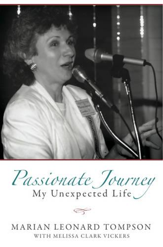 Passionate Journey: My Unexpected Life (Paperback)