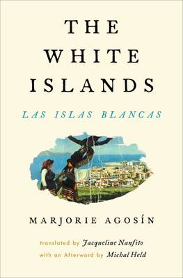 The White Islands / Las Islas Blancas (Paperback)