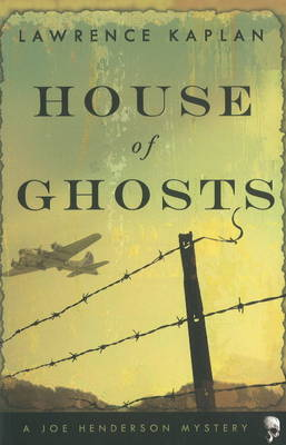 House of Ghosts: A Joe Henderson Mystery (Paperback)
