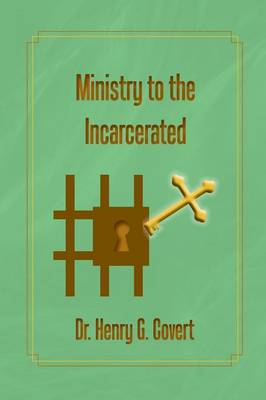 Ministry to the Incarcerated (Paperback)