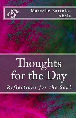 Thoughts for the Day: Reflections for the Soul (Paperback)