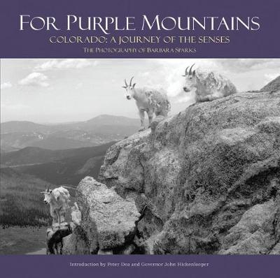 For Purple Mountains: Colorado: A Journey of the Senses (Hardback)