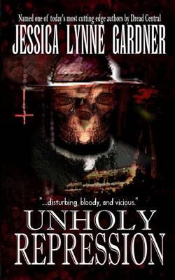 Unholy Repression (Paperback)