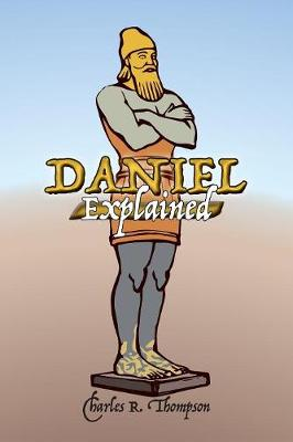 Daniel Explained (Paperback)