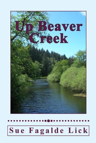 Up Beaver Creek (Paperback)