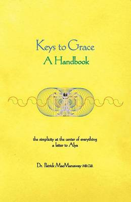 Keys to Grace (Paperback)