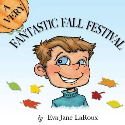 A Very Fantastic Fall Festival (Paperback)