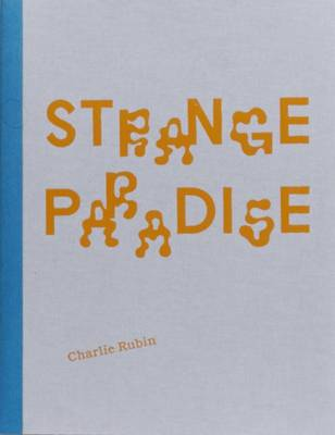 Strange Paradise (Hardback)