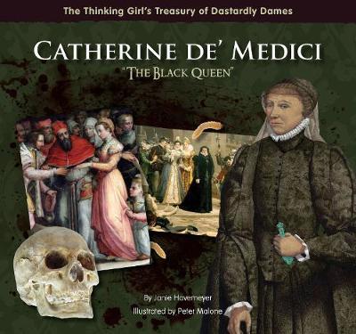 "Catherine de' Medici ""The Black Queen"" (Hardback)"