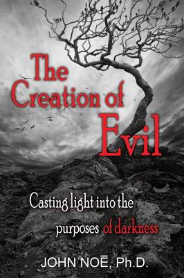 The Creation of Evil (Paperback)