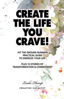 Create the Life You Crave! (Paperback)