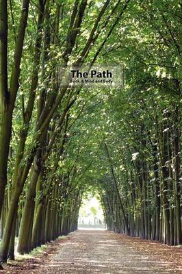 The Path Book II: Mind and Body (Paperback)