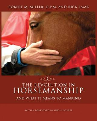 The Revolution in Horsemanship: And What It Means to Mankind (Paperback)