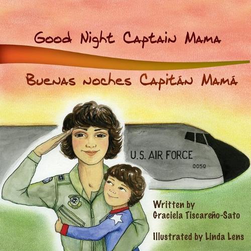Good Night Captain Mama: Buenas Noches Capitan Mama (Paperback)