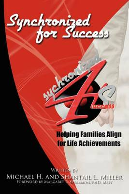 Synchronized for Success: Helping Families Align for Life Achievements (Paperback)