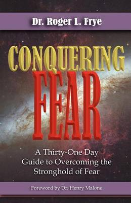 Conquering Fear (Paperback)
