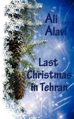 Last Christmas in Tehran (Paperback)