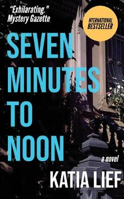 Seven Minutes to Noon (Paperback)