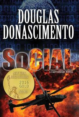 Social - A Cautionary Novel (Hardback)