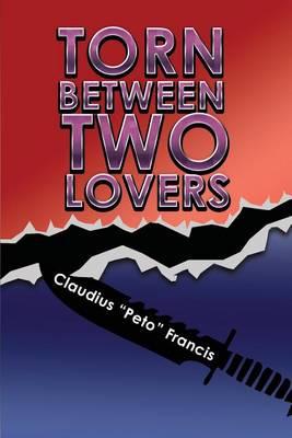 Torn Between Two Lovers (Paperback)